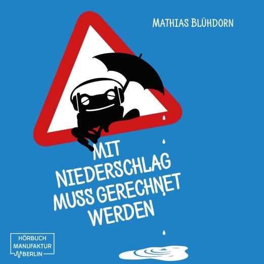 Hörbuchcover final Mit Niederschlag muss gerechnet werden 3200x3200